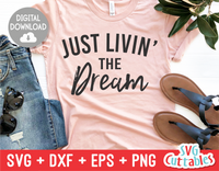 Livin' The Dream  | SVG Cut File