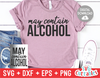 May Contain Alcohol  | SVG Cut File