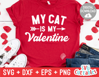 My Cat Is  My Valentine | Valentine's Day svg Cut File