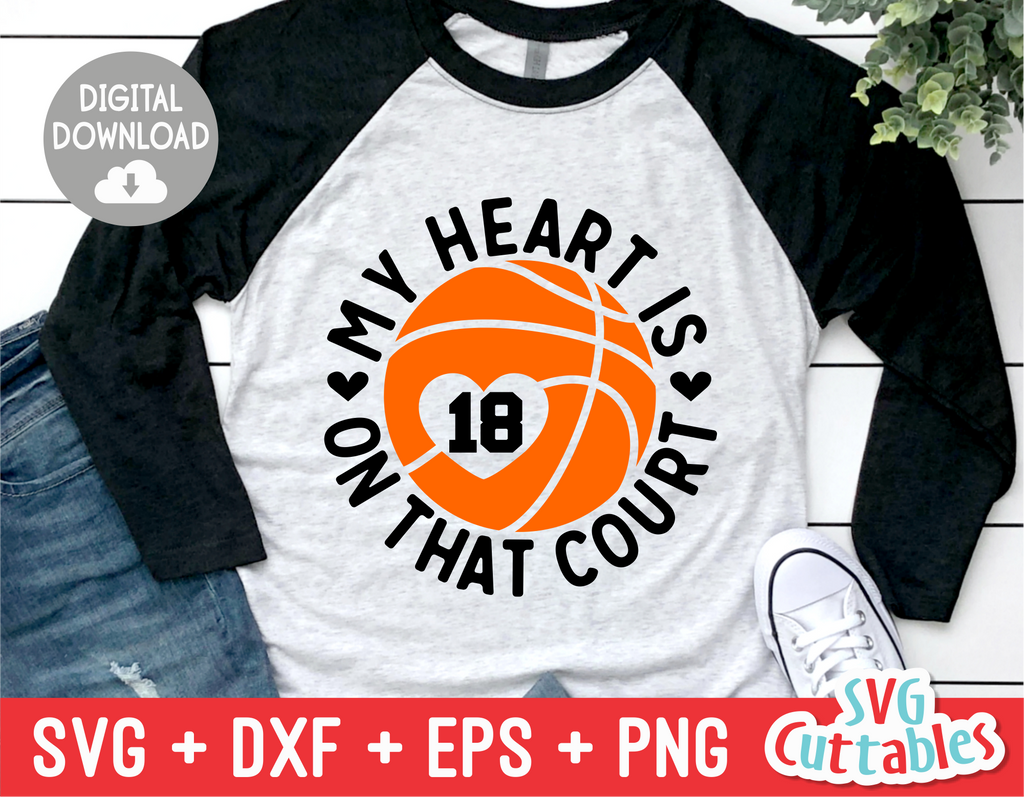 My Heart Is On That Court | Basketball SVG Cut File