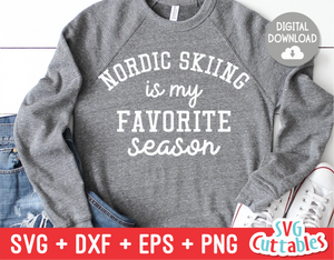 Nordic Skiing Is My Favorite Season svg - Football Cut File - svg - dxf - eps - Cut File - Silhouette - Cricut - Digital File