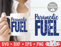 Paramedic Fuel | SVG Cut File