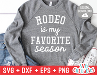 Rodeo Is My Favorite Season  | SVG Cut File