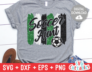 Soccer Aunt svg - Soccer Cut File - svg - eps - dxf - png - Brush Strokes - Silhouette - Cricut - Digital Download