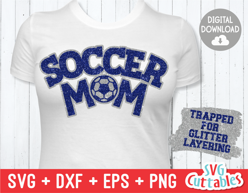 Soccer Mom | SVG Cut File