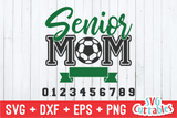 Senior Mom Soccer | SVG Cut File
