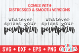Whatever Spices Your Pumpkin | Fall SVG Cut File