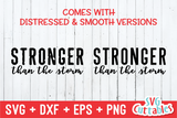 Stronger Than The Storm  | SVG Cut File