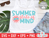Summer State of Mind | Summer | SVG Cut File
