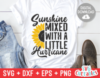 Sunshine Mixed With A Little Hurricane  | Sunflower SVG Cut File