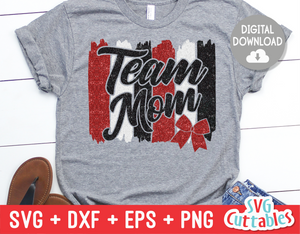 Team Mom Cheer  | SVG Cut File