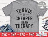 Tennis Is Cheaper Than Therapy  | Tennis Cut File