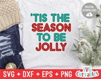 Tis The Season To Be Jolly  | Christmas Cut File