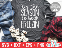 Tis The Season To Be Freezin  | Cut File