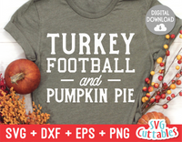 Turkey Football and Pumpkin Pie | Thanksgiving SVG Cut File