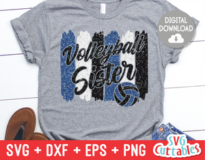 Volleyball Sister svg - Volleyball svg - Volleyball Cut File - svg - eps - dxf - png - Brush Strokes - Silhouette - Cricut - Digital File