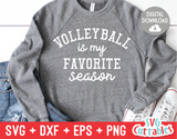Volleyball Is My Favorite Season  | Volleyball SVG Cut File