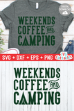 Weekends Coffee And Camping  | SVG Cut File