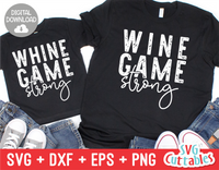 Wine Game Strong | Mommy and Me SVG