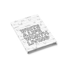 """Write a Life Worth Living"" Ruled-line Journal"