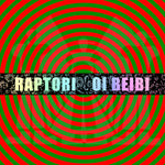 Raptori - Oi Beibi 2017 (CD SINGLE)