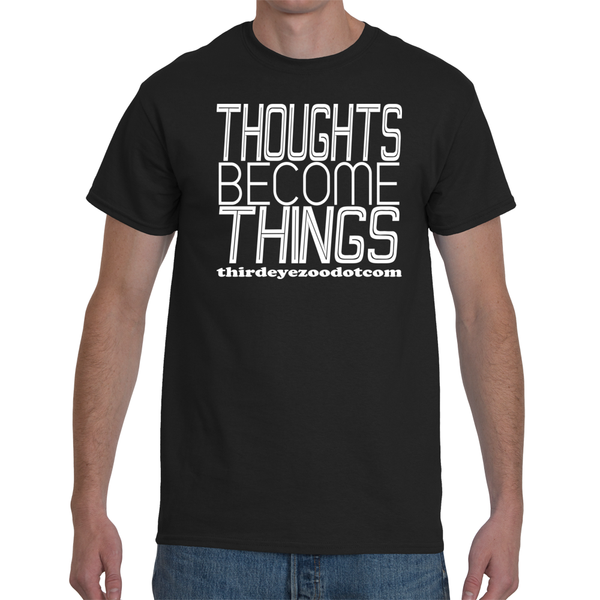 Thoughts Become Things ThirdEyeZooDotCom, Manifest. Men's Short Sleeve T-Shirt
