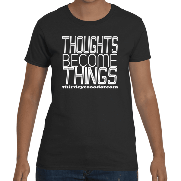 Thoughts Become Things ThirdEyeZooDotCom, Manifest. Women's Short Sleeve T-Shirt