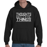 Thoughts Become Things ThirdEyeZooDotCom, Manifest. Adult Hooded Sweat Shirt