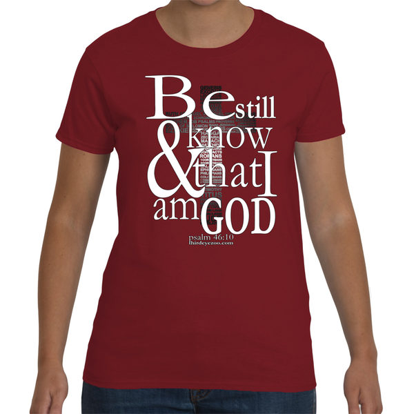Be still and know that i am God Women's Short Sleeve T-Shirt
