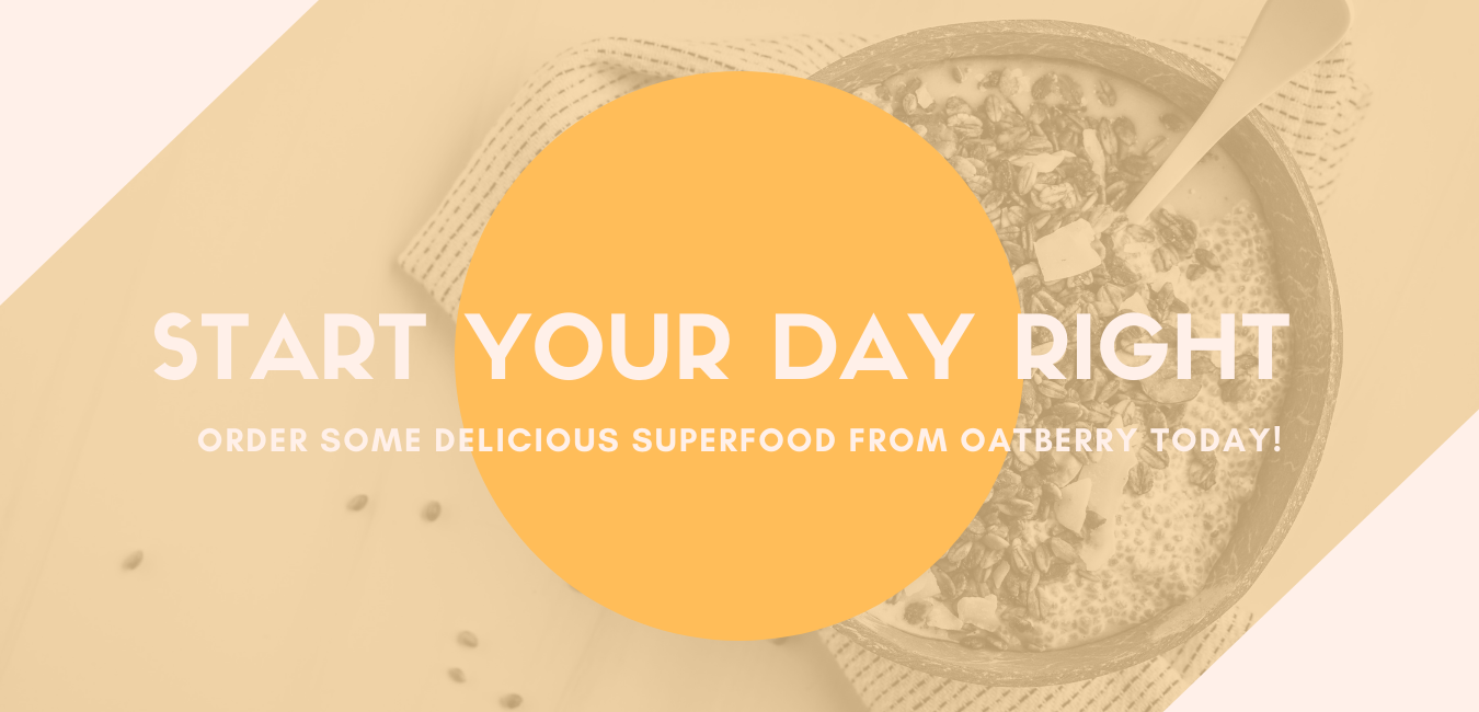 order some delicious superfood from Oatberry now!