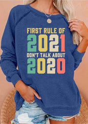 FRIST RULE OF 2021,DON'T TALK ABOUT 2020' Graphic Gray Hoodies