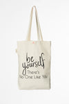 Be Yourself Tote Bags