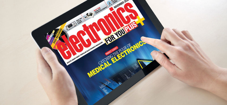 Electronics For You Magazine (Digital Edition)