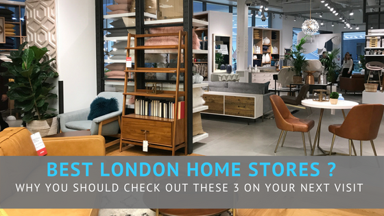Best Home Stores London