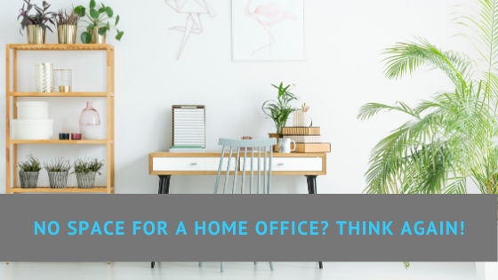 No space for a home office? Think again!