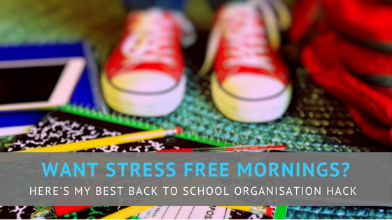 Back to School Organisation Hacks
