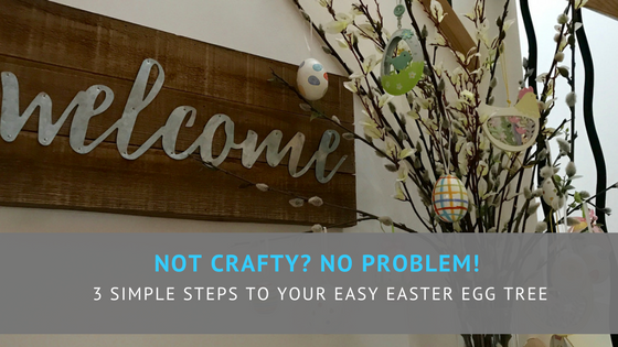 Not crafty? No problem! 3 simple steps to your easy Easter egg tree