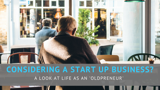 Considering a start up business? A look at life as an 'oldpreneur'