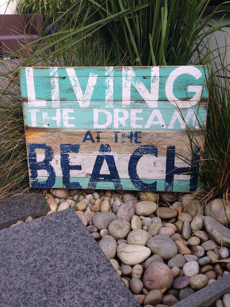 Rustic Living The Dream Sign