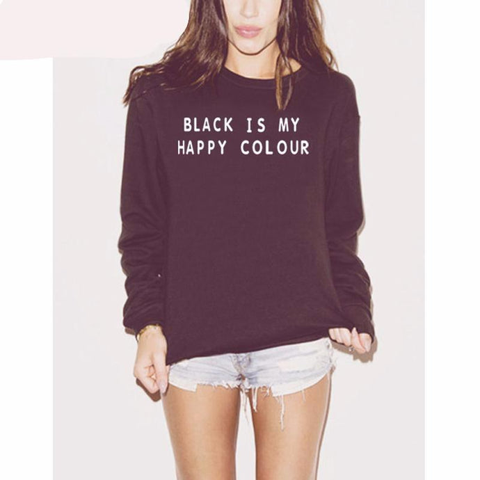 BLACK IS MY HAPPY COLOR סווטשירט