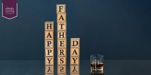 Father's Day whisky