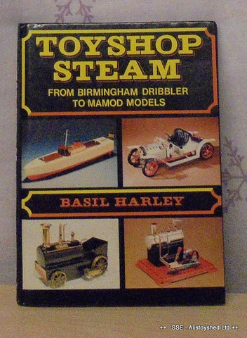 Toyshop Steam Hardback Book By Basil Harley MAP Publications