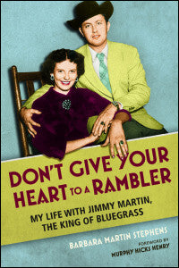 Don't Give Your Heart to a Rambler-University of Illinois Press