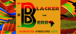 The Blacker The Berry Handcrafted Afrocentric Gifts in red, black and green with African Kente fabric images on the sides.