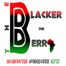 The Blacker the Berry Afrocentric Gifts