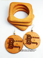 The Blacker The Berry Earrings Wooden Jewelry Set Bangles