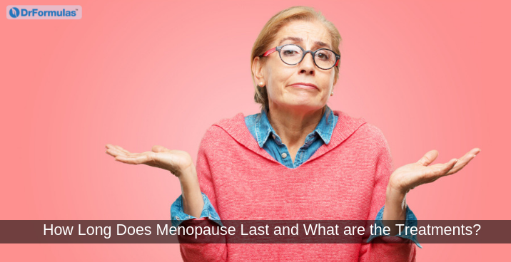 How Long Does Menopause Last and What are the Treatments?
