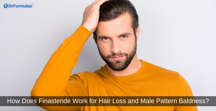 How Does Finasteride Work For Hair Loss And Male Pattern Baldness Drformulas