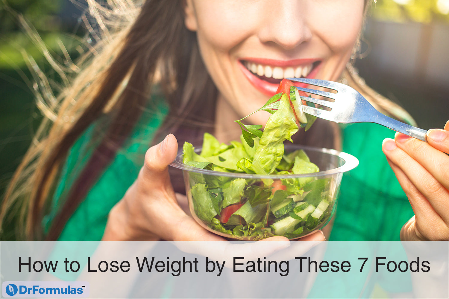 How to Lose Weight by Eating These 7 Foods