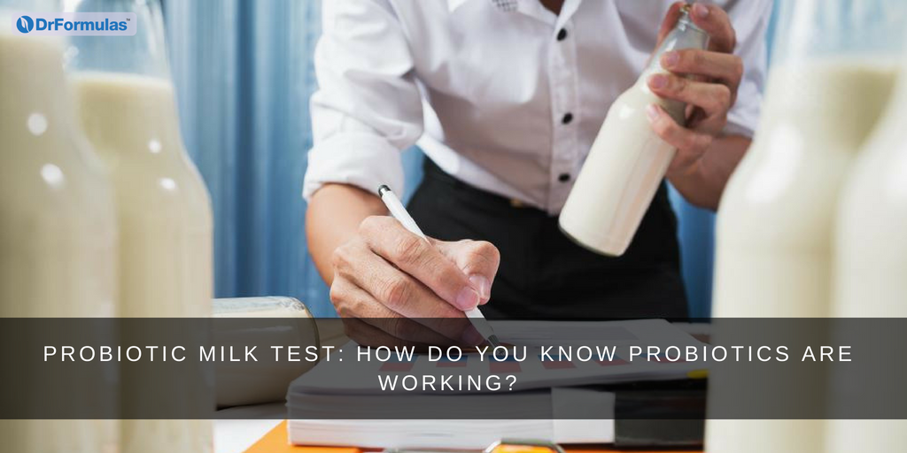 Probiotic Milk Test How Do You Know Probiotics are Working